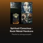 Conscious Rock/Metal Spotify/Soundcloud Playlists