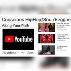 Conscious Hip-hop, Soul & Reggae YouTube Playlist