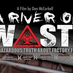 DOCUMENTARY: A RIVER OF WASTE – THE HAZARDOUS TRUTH ABOUT FACTORY FARMING (2009)